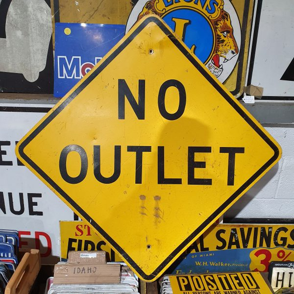 American No Outlet Work Sign