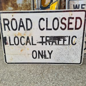 American Road Closed Local Traffic Only Road Sign