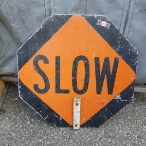American Slow & Stop Road Sign
