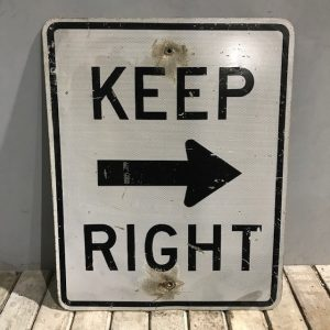 American Road Sign Keep Right