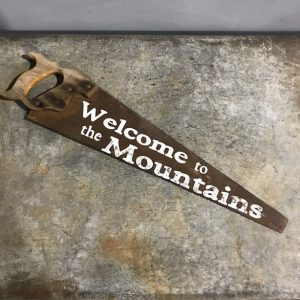 Welcome To The Mountains Saw Sign