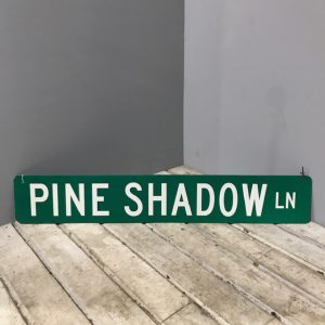 American Road Sign Pine Shadow Lane