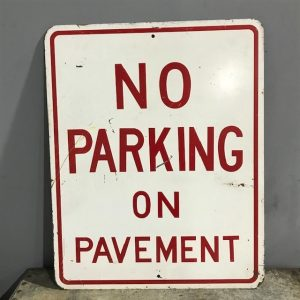 American No Parking On Pavement Road Sign
