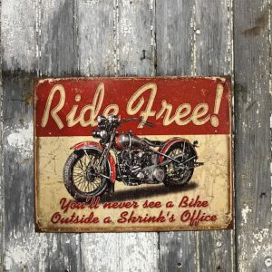 Vintage Style Sign 'Ride Free' Motorbikes.